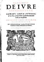 Tractatus de iure vniuersitatum omnibus legum studiosis,&in foro,&in scholis versantibus maxime vtilis, ac necessarius