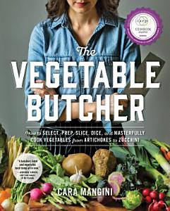 The Vegetable Butcher Book