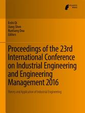 Proceedings of the 23rd International Conference on Industrial Engineering and Engineering Management 2016 PDF