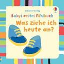 Babys erstes F  hlbuch  Was ziehe ich heute an  PDF