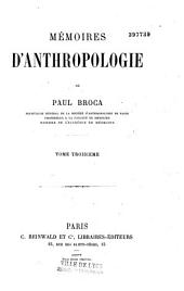 Mémoires d'anthropologie: Volume 3