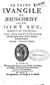 Le Saint Evangile de Jesus-Christ selon Saint Luc