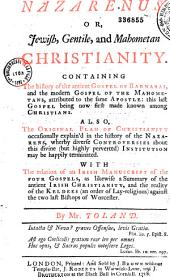 Nazarenus, Or Jewish, Gentile and Mahometan Christianity...