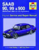 Saab 90, 99 & 900 Owner's Workshop Manual