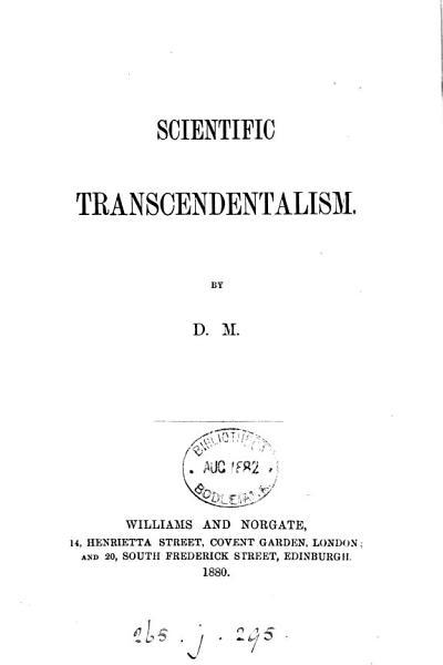Download Scientific transcendentalism  by D M  Book