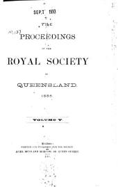 Proceedings of the Royal Society of Queensland: Volumes 5-6