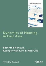 Dynamics of Housing in East Asia PDF