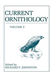Current Ornithology: Volume 2