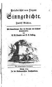 Friedrichs von Logau Sinngedichte: zwölf Bücher