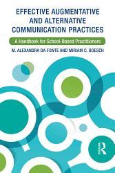 Effective Augmentative And Alternative Communication Practices Book PDF