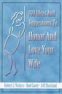 199 Ideas and Suggestions to Honor and Love Your Wife PDF