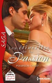 Les étincelles de la passion: Saga La dynastie des Danforth -