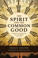 The Spirit and the Common Good PDF