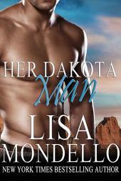 Her Dakota Man, a western romance: (book 1 of Dakota Hearts)