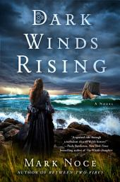 Dark Winds Rising: A Novel