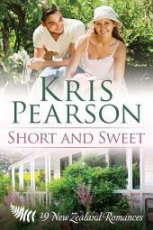 Short and Sweet: 19 short New Zealand Romances