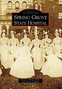 Spring Grove State Hospital Book
