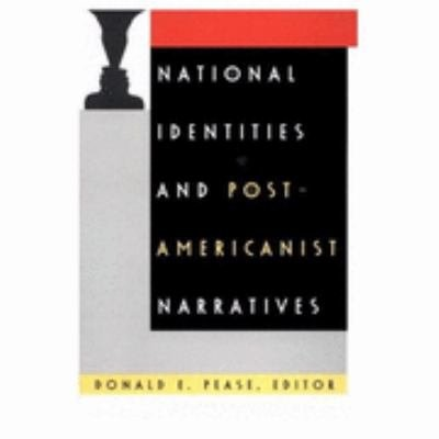 National Identities and Post Americanist Narratives