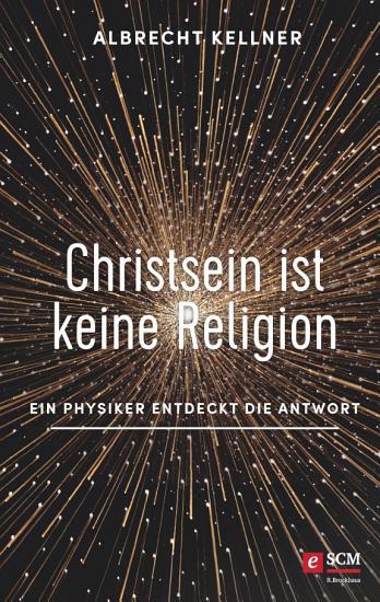 Christsein ist keine Religion PDF