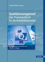 Qualit  tsmanagement   Das Praxishandbuch f  r die Automobilindustrie PDF