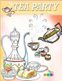 Tea Party Coloring Book For Adults
