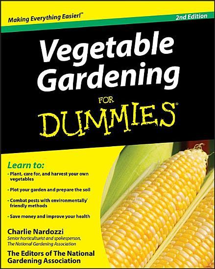 Vegetable Gardening For Dummies PDF