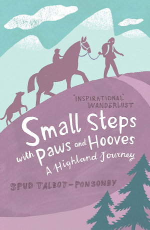 Small Steps With Paws   Hooves