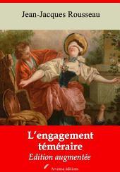 L'engagement téméraire: Nouvelle édition augmentée