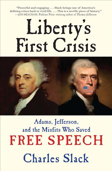 Download Liberty s First Crisis Book
