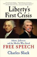 Liberty s First Crisis PDF