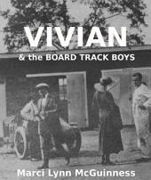 Vivian & the Board Track Boys