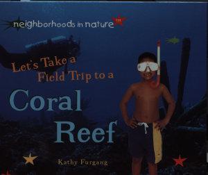 Let s Take a Field Trip to a Coral Reef PDF