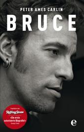 Bruce: Die Springsteen-Biografie
