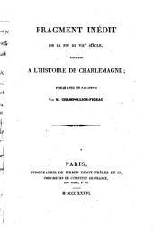 Fragment inedit de la fin du 8. siecle, relatif a l'histoire de Charlemagne; publ. avec un fac-simile. - Paris, Didot 1836