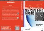 Clinico Radiological Series: Temporal Bone Imaging