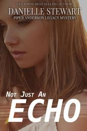 Not Just An Echo