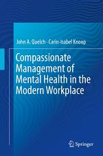 Compassionate Management of Mental Health in the Modern Workplace