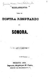 Reglamento para el contra resguardo de Sonora