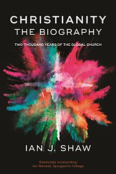 Christianity  The Biography PDF