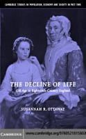 The Decline of Life PDF