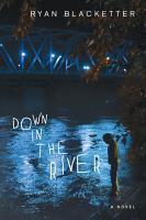 Down in the River PDF