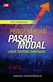 Pengetahuan Pasar Modal Untuk Konteks Indonesia