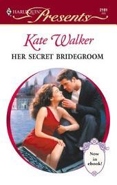 Her Secret Bridegroom