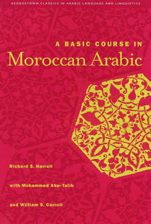 A Basic Course in Moroccan Arabic with MP3 Files PDF