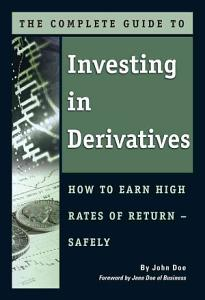 The Complete Guide to Investing in Derivatives PDF