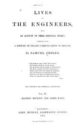 Lives of the Engineers: With an Account of Their Principal Works; Comprising Also a History of Inland Communication in Britain, Volume 4