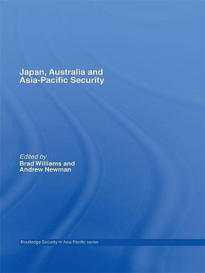 Japan  Australia and Asia Pacific Security PDF