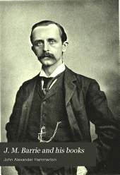 J. M. Barrie and his books: biographical and critical studies