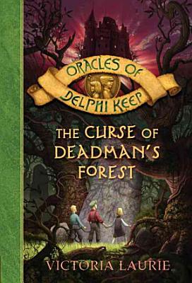 The Curse of Deadman s Forest
