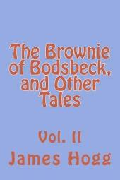 The Brownie of Bodsbeck: And Other Tales, Volume 1